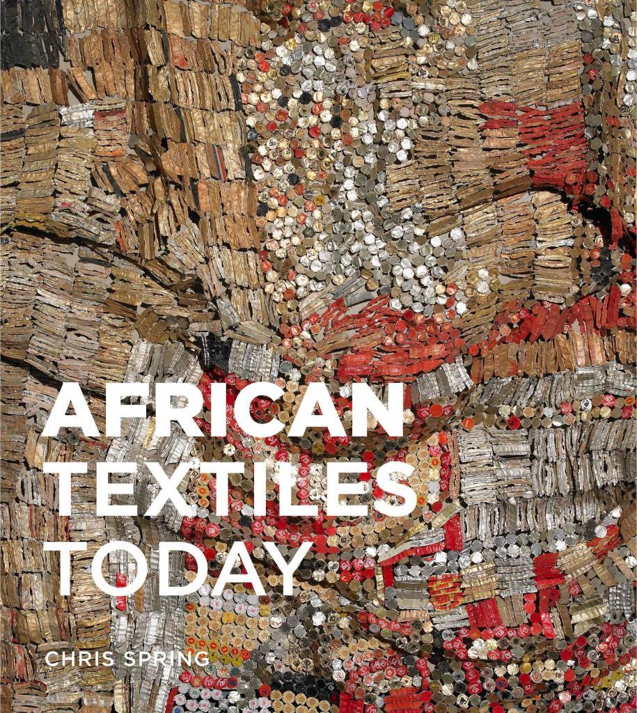 African Textiles Today by Christopher Spring. September 2012. Buy this art book on artskop.com. COVID-19 : 10 Art Books to read now